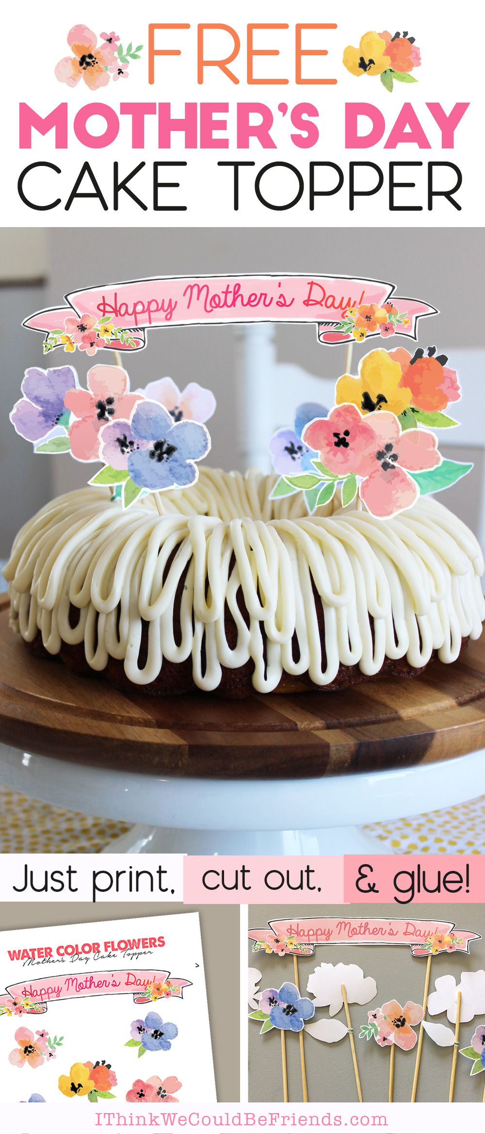 Mother S Day Cake Ideas Free Printable Floral Cake Topper Decoration